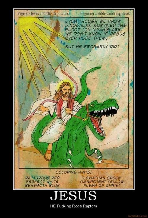 Jesus riding the raptor...